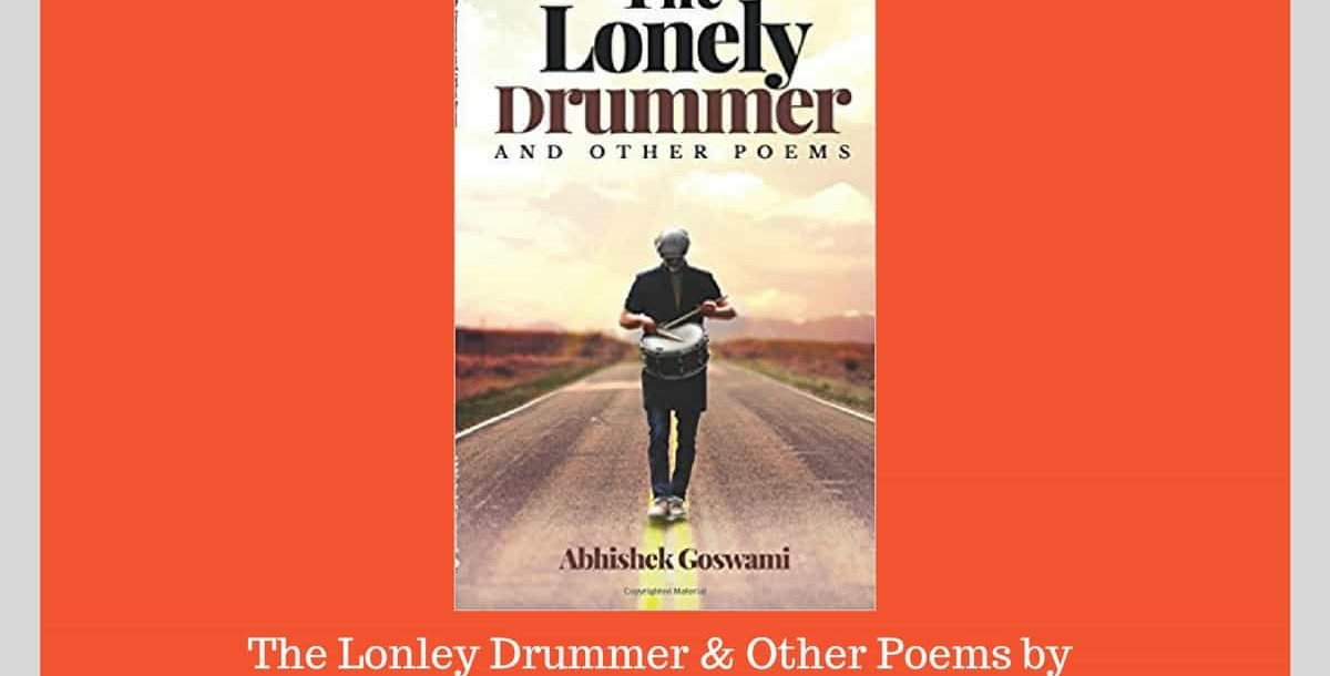 The Lonely Drummer and Other Poems - review