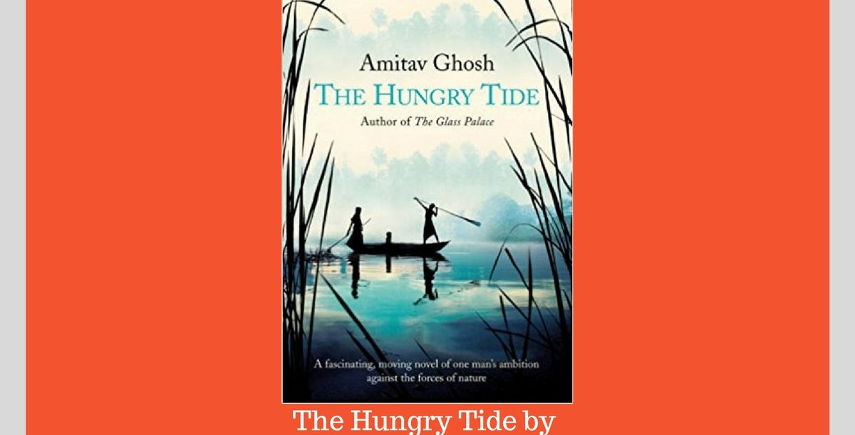 The Hungry Tide - book review